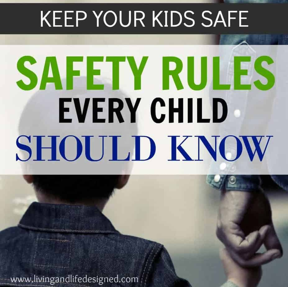 Safety Rules Every Parent Needs to Teach Their Kids