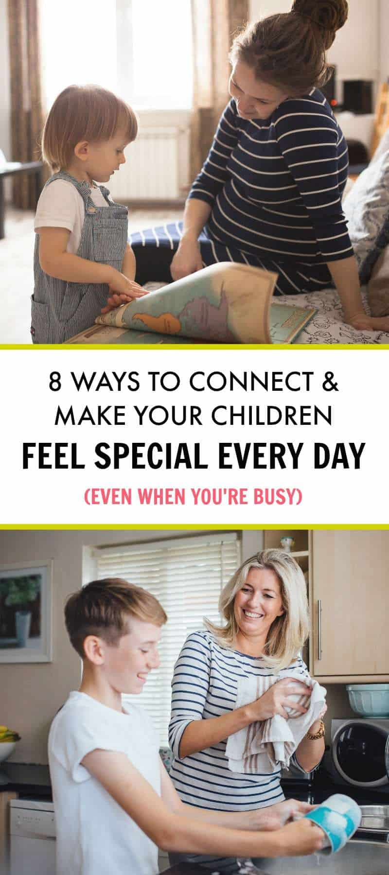 8 Easy Ways to Make Your Kids Feel Special Every Day – Even When You're Busy